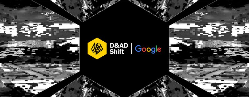 D&AD Shift with Google
